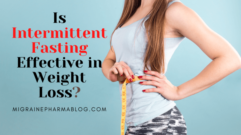 Intermittent Fasting Effective in Weight Loss